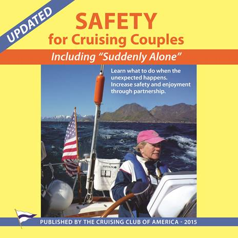"""Safety for Cruising Couples – Including """"Suddenly Alone"""" is a new publication by the Cruising Club of America"""